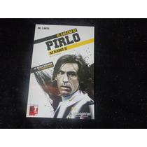 Livro Il Calcio Di Pirlo - Ai Raggio X -di Luigi Garlando
