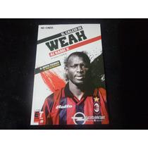 Livro Il Calcio Di Weah - Ai Raggio X - Di Luigi Garlando