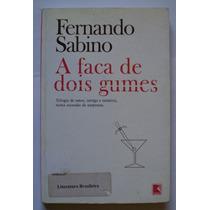 Livro A Faca De Dois Gumes De Fernando Sabino