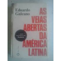 As Veias Abertas Da América Latina Eduardo Galeano 1979
