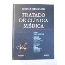 Antonio Carlos Lopes - Tratado De Clínica Médica - 3 Vols
