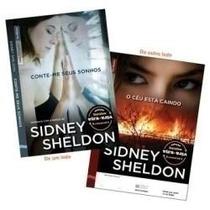Conte- Me Seus Sonhos / Céu Esta Caindo - Sidney Sheldon