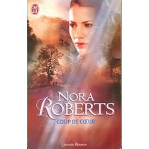 Coup De Ceur - Nora Roberts