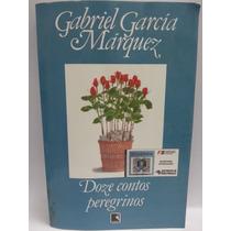 Livro: Márquez, Gabriel Garcia - Doze Contos Peregrinos