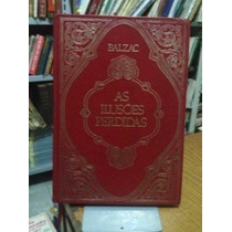 As Ilusões Perdidas - Texto Integral - Honoré De Balzac