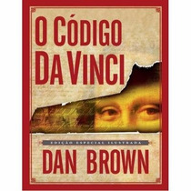 Livro O Código Da Vinci Edição Especial Ilustrada Dan Brown