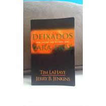 Deixados Para Trás- Tim Lahaye E Jerry Jenkins