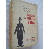 * Livro - Charles Chaplin - História Da Minha Vida