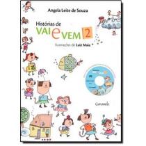 Histórias De Vai E Vem - Vol. 2 - Inclui Um Cd De Áudio C