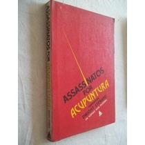 Livro - Assassinatos Por Acupuntura - Literatura Estrangeira