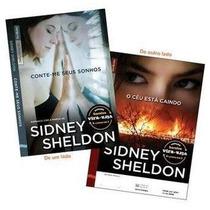 O Céu Está Caindo   Conte-me Seus Sonhos - Sidney Sheldon