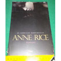Pandora - Anne Rice - Crônicas Vampirescas - Livro Novo