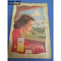 Livro A Passageira Biblioteca Das Moças Vol.45 *