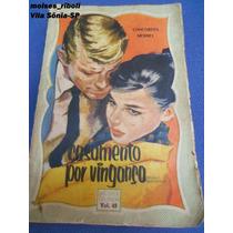 Livro Casamento Por Vingança Biblioteca Das Moças Vol49 T