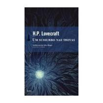 Um Sussurro Nas Trevas - H. P. Lovecraft