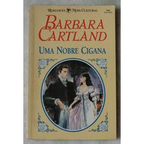 Livro Barbara Cartland Uma Nobre Cigana