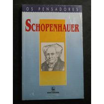 Schopenhauer - Os Pensadores