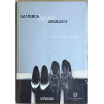 Casamentos Bem Arranjados - Carlo Emilio Gadda