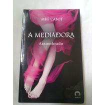 Livro: A Mediadora - Meg Cabot - Assombrado