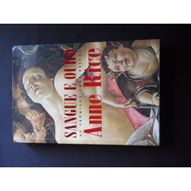 Anne Rice - Sangue E Ouro - Crônicas Vampirescas