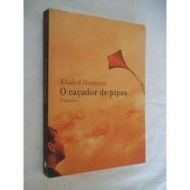 Khaled Hosseini - O Caçador De Pipas - Literatura