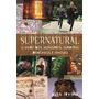 Supernatural - O Livro Dos Monstros, Espiritos - Alex Irvine