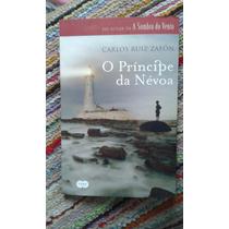 Livro - O Príncipe Da Névoa. Carlos Ruiz Zafón