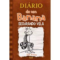 Diário De Um Banana - Vol.7 - Segurando Vela - Jeff Kinney