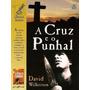 Livro A Cruz E O Punhal - David Wilkerson