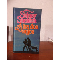 Livro - A Ira Dos Anjos - Sidney Sheldon