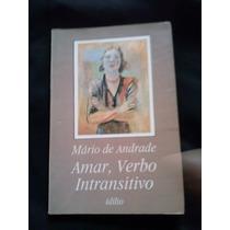 Amar, Verbo Intransitivo - Mário De Andrade Bia