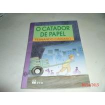 Livro O Catador De Papel Fernando Carraro Ref.049