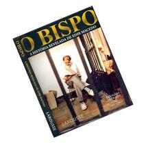 Livro O Bispo: A História Revelada De Edir Macedo