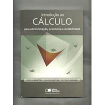 Livro - Introdução Ao Calculo/ Admin., Econom.e Contabil.