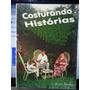 Livro: Boing, José - Costurando Histórias - Frete Grátis