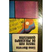 Livro Triste Fim De Policarpo Quaresma - Lima Barreto (6)