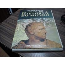 Atlas Da História Do Mundo Folha De São Paulo