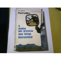 Livro O Menino Que Provocou Uma Intriga Internacional Gallic