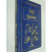 Livro Os Economistas Petty Quesnay - Capa Dura