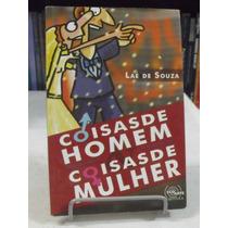 Coisas De Homem Coisas De Mulher - Laé De Souza