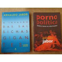 Arnaldo Jabor Invasão Das Salsichas Gigantes Porno Política