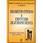 Regimento Interno & Ementário De Jurisprudência - T R T 15ª