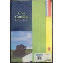 Livro Cora Coralina - Darcy França Denófrio