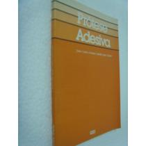 Livro Prótese Adesiva - João Carlos Gomes
