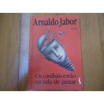 Os Canibais Estão Na Sala De Jantar, Arnaldo Jabor