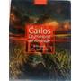 Carlos Drummond De Andrade A Dimensão Lírica Do Cotidiano