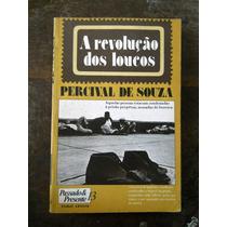 Percival De Souza - A Revolução Dos Loucos