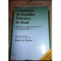 Constituição Da República Federativa Do Brasil - Juarez De O