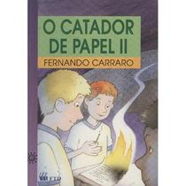 Livro O Catador De Papel Ii Fernando Carraro