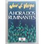 A Hora Dos Ruminantes - José J. Veiga - Romance